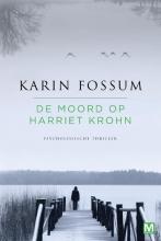 Karin  Fossum , De moord op Harriet Krohn