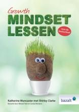 Shirley Clarke Katherine Muncaster, Growth-mindsetlessen voor de basisschool