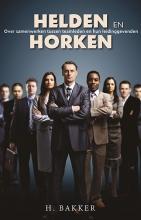 H.  Bakker Helden en Horken