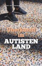 Ans Ettema-Essler Pascal van Ijzendoorn, Unerkannt im Autistenland