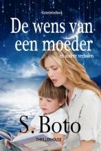S. Boto , De wens van een moeder - Groteletterboek