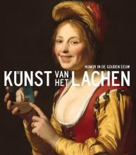 Anna  Tummers, Elmer  Kolfin, Jasper  Hillegers De kunst van het lachen - Humor in de Gouden Eeuw