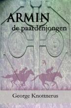 George Knottnerus , Armin de paardenjongen