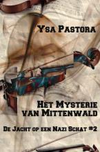 Ysa Pastora , Het mysterie van Mittenwald
