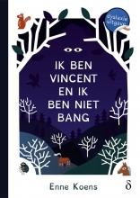 Enne Koens , Ik ben Vincent en ik ben niet bang