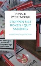 Ronald Westenborg , stoppen met roken quit smoking