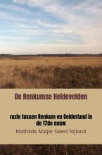 Mathilde Maijer Geert Nijland , De Renkumse Heidevelden