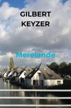 Gilbert Keyzer , Merelande