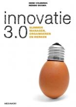 Henk W.  Volberda, Menno  Bosma Innovatie 3.0