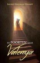 Ingrid Hageman-Veraart , De poorten naar Valemya