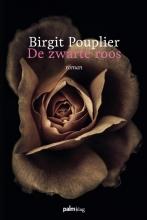 Birgit  Pouplier De zwarte roos