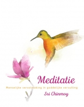 Sri Chinmoy , Meditatie