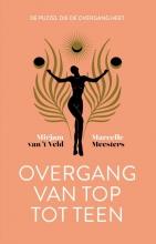 Marcelle Meesters Mirjam van `t Veld, Overgang van top tot teen