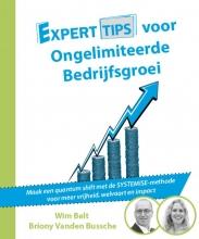 Wim  Belt, Briony Vanden Bussche Experttips voor Ongelimiteerde Bedrijfsgroei