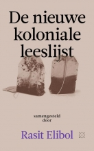 Rasit Elibol , De nieuwe koloniale leeslijst