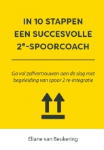 Eliane van Beukering , In 10 stappen een succesvolle 2e spoorcoach