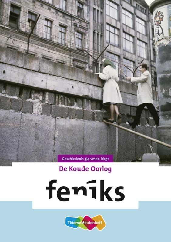 H. Hoek, L. Coffeng, K. Bos,Feniks De Koude Oorlog, 3/4 vmbo-bkgt