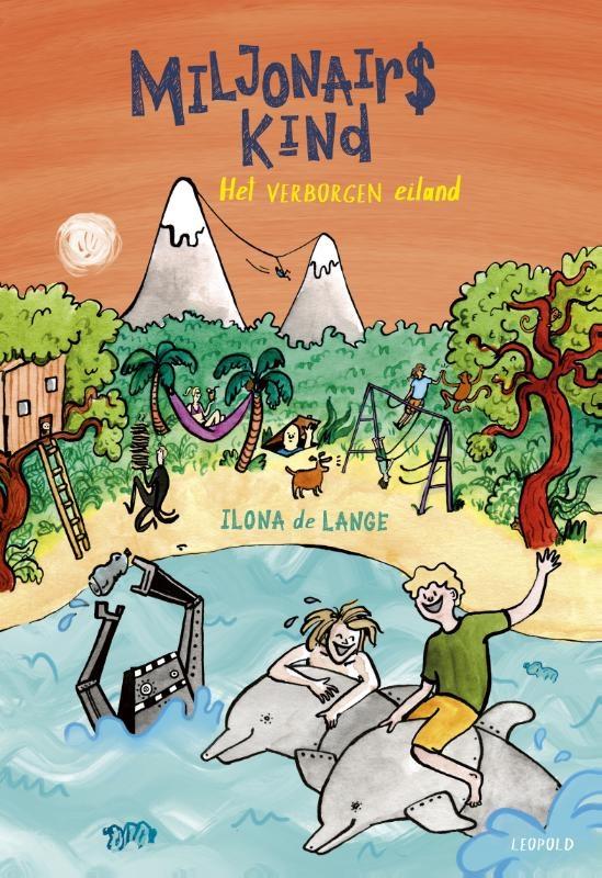 Ilona de Lange,Miljonairskind - Het verborgen eiland
