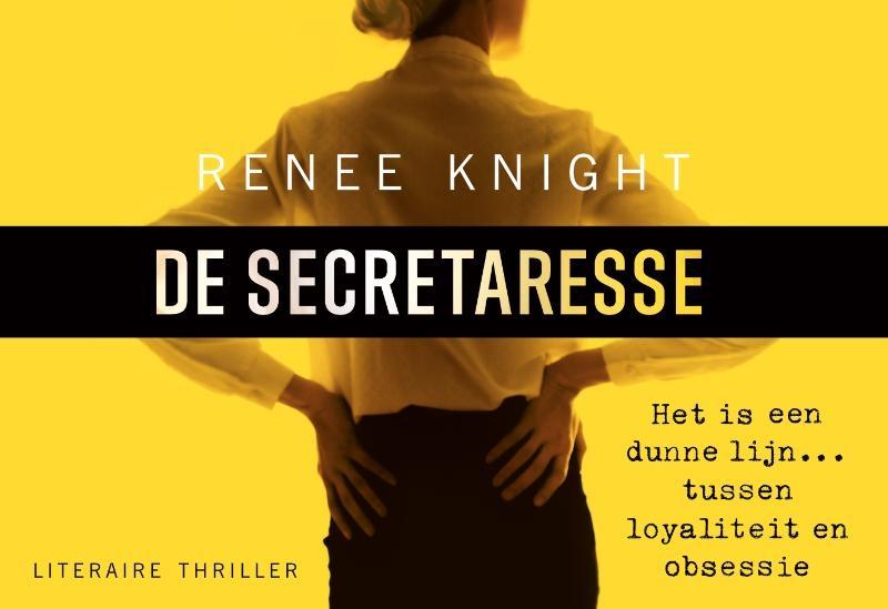 Renee Knight,De secretaresse