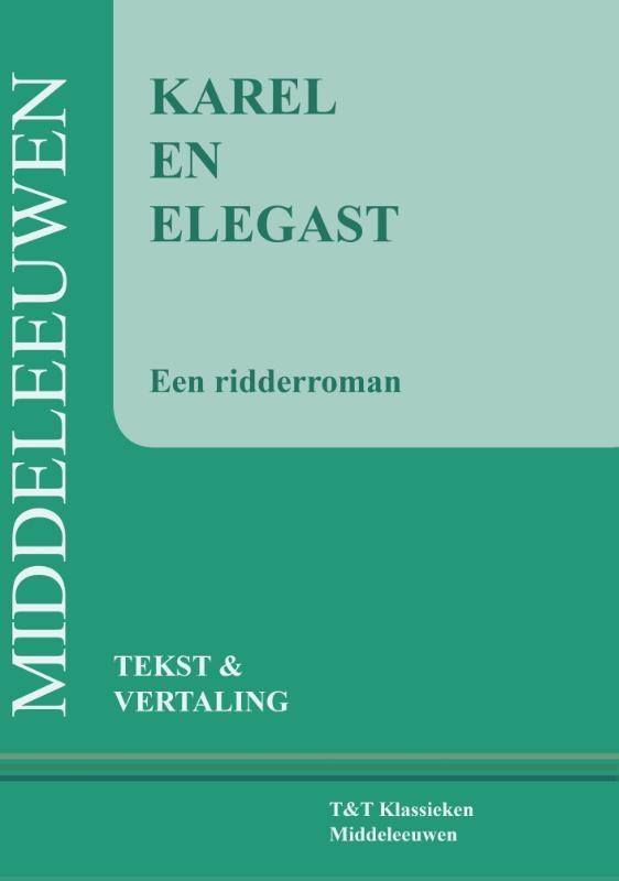 Hessel Adema,Karel en Elegast