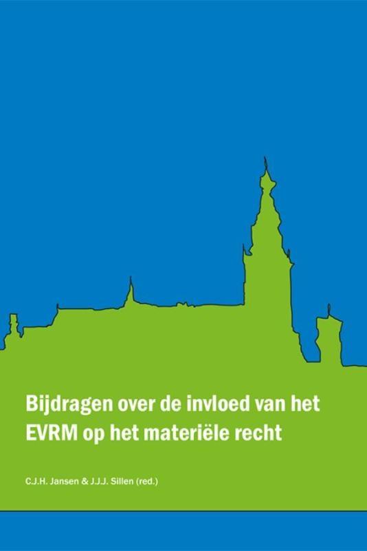 ,Bijdragen over de invloed van het EVRM op het materiële recht