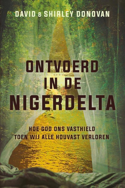 David Donovan, Shirley Donovan,Ontvoerd in de Nigerdelta
