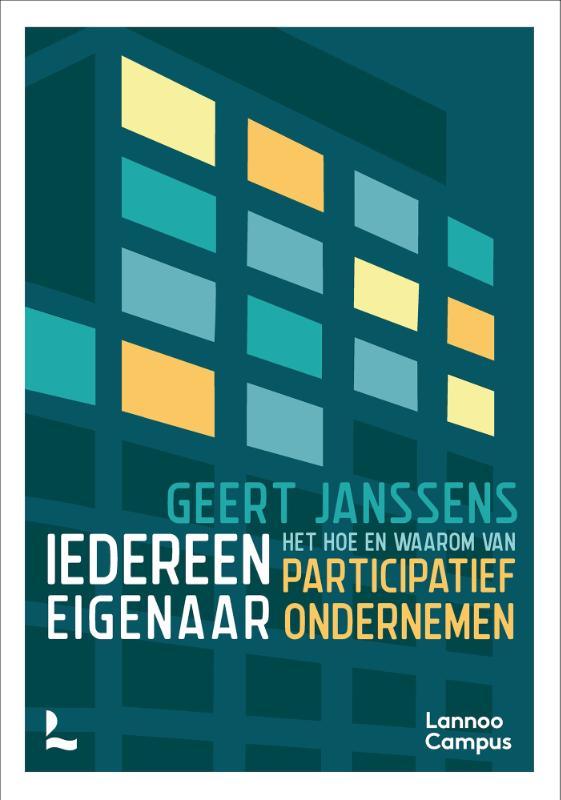 Geert Janssens,Iedereen eigenaar