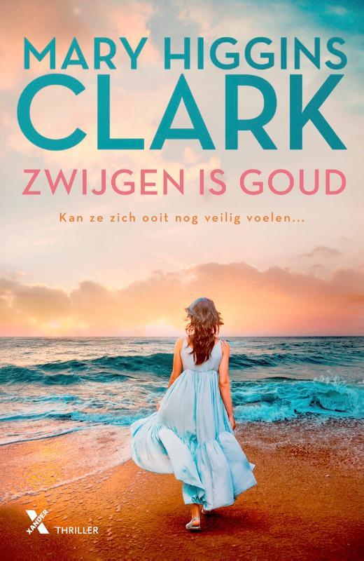 Mary Higgins Clark,Zwijgen is goud