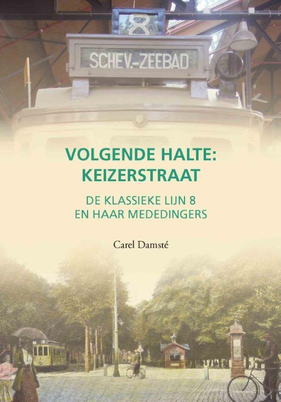 Carel Damsté,Volgende halte: Keizerstraat