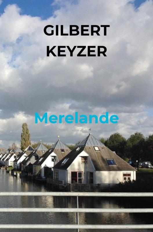 Gilbert Keyzer,Merelande
