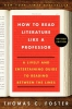 Foster, Thomas C.,How to Read Literature Like a Professor Revised