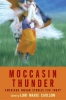 Moccasin Thunder,American Indian Stories For Today
