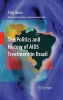 Nunn, Amy,The Politics and History of AIDS Treatment in Brazil