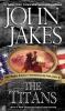 Jakes, John,The Titans