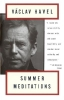 Havel, Vaclav,Summer Meditations