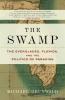 Grunwald, Michael,The Swamp