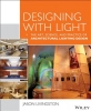 Livingston, Jason,Designing With Light