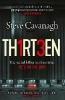 Cavanagh Steve,Thirteen