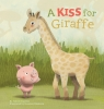 Judith Koppens,A Kiss for Giraffe