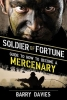 Davies, Barry,Soldier of Fortune Guide to How to Become a Mercenary
