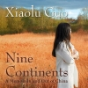 Guo, Xiaolu,Nine Continents