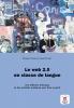 ,Le Web 2.0 en classe de langue