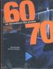 Patrick  Favardin, Guy  Bloch-Champfort,Les Décorateurs des Années 60-70 (F ed)