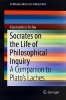 Stefou, Konstantinos,Socrates on the Life of Philosophical Inquiry