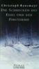 Ransmayr, Christoph,Die Schrecken des Eises und der Finsternis