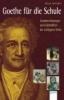 Seehafer, Klaus,Goethe für die Schule