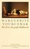 Yourcenar, Marguerite,Die Zeit, die große Bildnerin