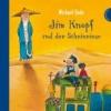 Ende, Michael,Jim Knopf und der Scheinriese