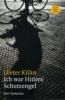 Kühn, Dieter,Ich war Hitlers Schutzengel
