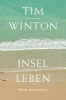 Winton, Tim,   Berr, Klaus,Inselleben